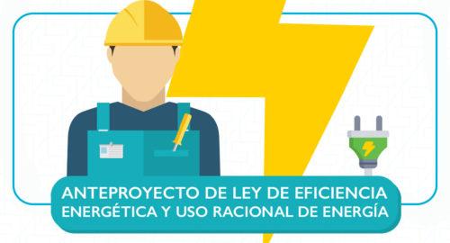 Anteproyecto de ley de la eficiencia energética y uso racional de energía